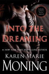 Into the Dreaming (with bonus material) ebook by Karen Marie Moning