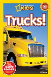 National Geographic Readers: Trucks ebook by Wil Mara