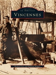 Vincennes ebook by Richard Day