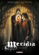 Méridia T03 - Le Roi pourri ebook by
