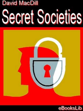 Secret Societies ebook by David MacDill