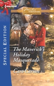The Maverick's Holiday Masquerade ebook by Caro Carson
