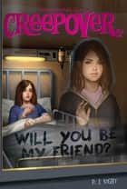 Will You Be My Friend? ebook by P.J. Night