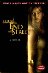 House at the End of the Street ebook by Lily Blake,David Loucka,Jonathan Mostow