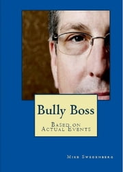 Bully Boss ebook by Mike Swedenberg