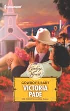Cowboy's Baby ebook by Victoria Pade
