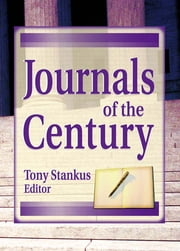 Journals of the Century ebook by Jim Cole,Tony Stankus