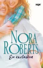 En exclusiva ebook by Nora Roberts