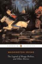 Legend of Sleepy Hollow and Other Stories ebook by Washington Irving, William L. Hedges