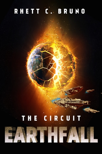 Earthfall: The Circuit ebook by Rhett C. Bruno