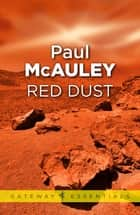 Red Dust eBook by Paul McAuley