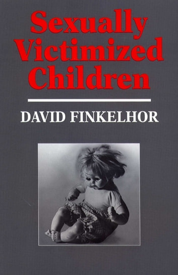 Sexually Victimized Children ebook by David Finkelhor