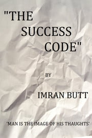 The Success Code ebook by Imran Butt