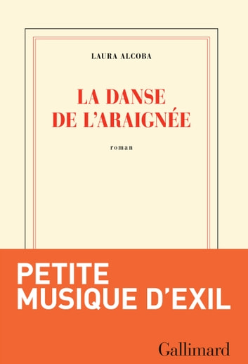 La danse de l'araignée ebook by Laura Alcoba