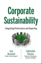 Corporate Sustainability ebook by Ann Brockett,Zabihollah Rezaee