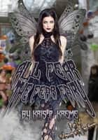 All Fear the Fear Fairy ebook by Kris Kreme