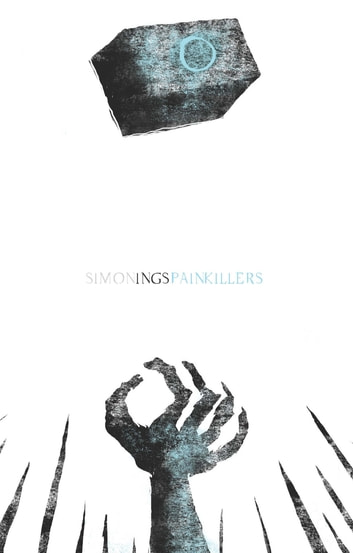 Painkillers eBook by Simon Ings