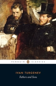 Fathers and Sons ebook by Ivan Turgenev,Rosamund Bartlett,Peter Carson