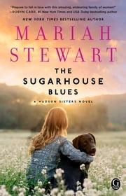 The Sugarhouse Blues ebook by Mariah Stewart