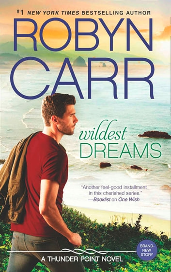 Wildest Dreams (Thunder Point, Book 9) 電子書 by Robyn Carr