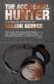 The Accidental Hunter ebook by Nelson George