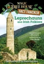 Leprechauns and Irish Folklore - A Nonfiction Companion to Magic Tree House Merlin Mission #15: Leprechaun in Late Winter ebook by Mary Pope Osborne, Natalie Pope Boyce, Sal Murdocca