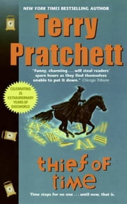 Thief of Time - A Novel of Discworld ebook by Terry Pratchett