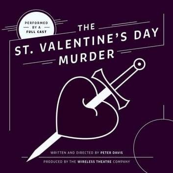The St. Valentine's Day Murder audiobook by Peter Davis,Peter Davis,Mariele Runacre Temple