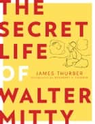 The Secret Life of Walter Mitty 電子書籍 James Thurber