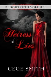 Heiress of Lies (Bloodtruth #1) ebook by Cege Smith
