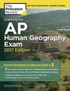 Cracking the AP Human Geography Exam, 2017 Edition ebook by Princeton Review
