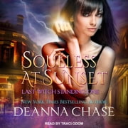 Soulless at Sunset audiobook by Deanna Chase