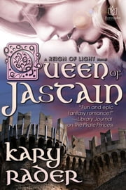Queen of Jastain ebook by Kary Rader