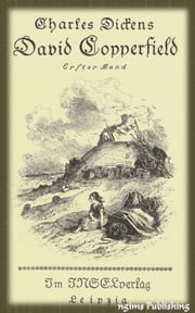 David Copperfield (Illustrated + Audiobook Download Link + Active TOC) ebook by Charles Dickens
