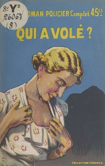 Qui a volé ? ebook by Claude Ascain