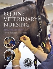 Equine Veterinary Nursing ebook by Karen Coumbe