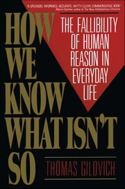 How We Know What Isn't So ebook by Thomas Gilovich