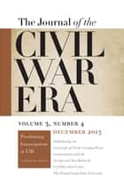 Journal of the Civil War Era ebook by William A. Blair