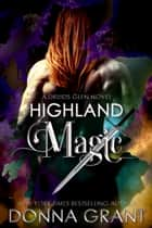 Highland Magic ebook by Donna Grant
