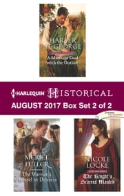 Harlequin Historical August 2017 - Box Set 2 of 2 - An Anthology ebook by Harper St. George, Meriel Fuller, Nicole Locke