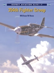 354th Fighter Group ebook by William N Hess,Mr Chris Davey