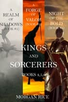 Kings and Sorcerers Bundle (Books 4, 5 and 6) ebook by