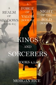 Kings and Sorcerers Bundle (Books 4, 5 and 6) ebook by Morgan Rice