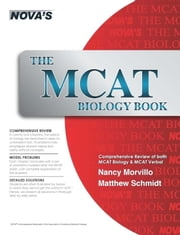 The MCAT Biology Book ebook by Nancy Morvillo