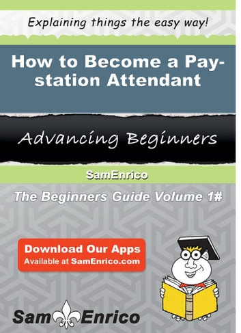 How To Become A Pay Station Attendant