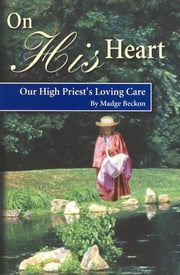 On His Heart ebook by Madge Beckon