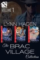 The Brac Village Collection, Volume 1 ebook by
