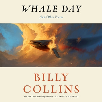 Whale Day - And Other Poems audiobook by Billy Collins