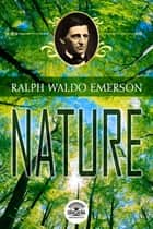 Essays by Ralph Waldo Emerson - Nature eBook by Ralph Waldo Emerson