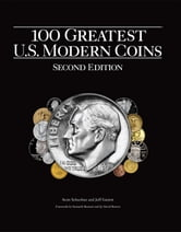 100 Greatest U.S. Modern Coins ebook by Scott Schechter,Jeff Garrett